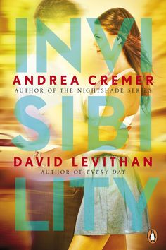 Page to screen news: Warner Bros has picked the screen rights to Andrea Cremer & David Levithan's Invisibility.