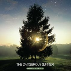 Reach for the Sun ~ The Dangerous Summer, http://www.amazon.com/dp/B00404MBW2/ref=cm_sw_r_pi_dp_x1JAtb0W977T9