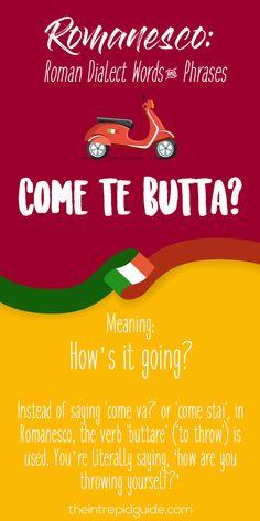 Rome Dialect Roman Words - Come te butta