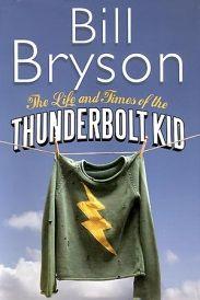 The Thunderbolt Kid by Bill Bryson