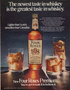 "Description: 1971 FOUR ROSES WHISKEY vintage print advertisement ""The newest taste""-- The newest taste in whiskey is the greatest taste in whiskey. New Four Roses Premium. Lighter than Scotch, smoother than Canadian. -- Size: The dimensions of the full-page advertisement are approximately 10.5 inches x 13.25 inches (27cm x 34cm). Condition: This original vintage full-page advertisement is in Very Good Condition unless otherwise noted ()."