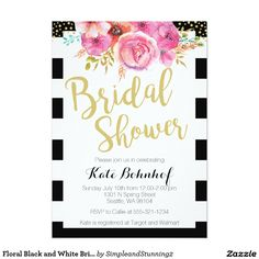 BRIDAL SHOWER Striped Glam Gold Floral Flowers Chic Personalized Black and White Bridal Shower Invites Announcements Invitation