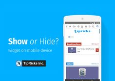 How to Hide or Display Widgets in Mobile Device