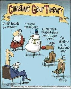 Christmas group therapy with Santa Claus, Frosty the Snowman, Rudolf the Red Nosed Reindeer, and an elf! The glass half empty :-(