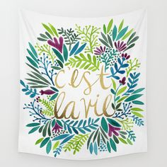 That's Life Wall Tapestry by Cat Coquillette - $39.00