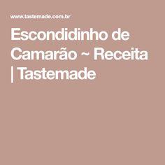 Escondidinho de Camarão ~ Receita | Tastemade