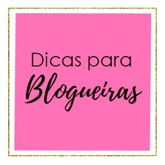 Blog Bruna Caroline / Dicas para blogueiras, dicas para blog, blogger, blog, blogueira empreendedora, empreender pela internet, criar conteudo de qualidade, blogtips.