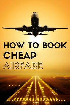Save BIG on airfare by finding cheap flights with my top 10 tips. This post will show you exactly how to search and when to book your flights. Want more family travel tips check out our site- www. Air Travel, Cheap Travel, Budget Travel, Book Cheap Flights, Find Cheap Flights, Budget Flights, Cheapest Flights, Travel Advice, Travel Tips