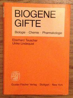 Biogene Gifte von Eberhard  Teuscher und Ulrike Lindequist