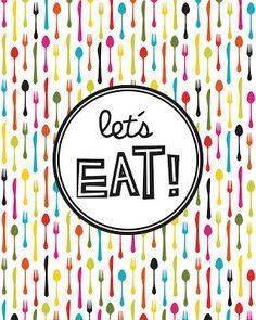FREE PRINTABLE http://snfontaholic.blogspot.com Let's Eat!