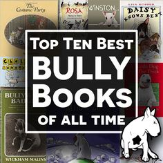 The TOP Ten Bully Bull Terrier Books EVER… Looking for the perfect book for your Bull Terrier loving friends or kids? Here are the ten best as picked by us, do you agree? Have we missed any? Let us know in the comments below.