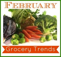 February...Fruit: Avocados, Clementines,  Kiwi, Lemons, Limes, Oranges. Vegetables: Asparagus, Beets, Carrots Celery, Kale, Leeks, Lettuce, Shallots, Sweet Potatoes.  Other Items: Air Conditioners, Audio Equipment, Bicycles, Candy, clothing, GPS Units, Televisions