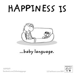 Happiness is baby language