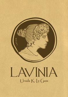 Lavinia d'Ursula K. Science Fiction, Fan Art, Illustrations, Ursula, Image, Aphrodite, Rome, Livres, Sons