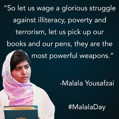"""❥ """"So let us wage a glorious struggle against poverty and terrorism. Let us pick up our books and our pens. they are the most powerful weapons."""" ~~Malala Yousafzai (A courageous and brilliant girl. Refugees, Quotes For Students, Elementary Education, Elementary Science, Educational Technology, Education Quotes, Woman Quotes, Quotes Women, Good People"""