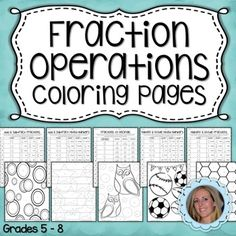 These coloring pages provide a great way to review student understanding of basic operations with fractions and mixed numbers. Assign as homework, classwork or something fun to do after an assessment.   *Adding and Subtracting Fractions *Multiplying and Dividing Fractions *Adding and Subtracting Mixed Numbers *Multiply and Divide Mixed Numbers *Converting Fractions to Decimals