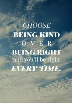 "Ask yourself, ""Is what I am about to say motivated by my need to be right, or my desire to be kind?"" Then choose a response that comes from loving kindness—regardless of how your ego might object. http://pinterest.com/pin/24066179232165238 #choosekindness #passiton"