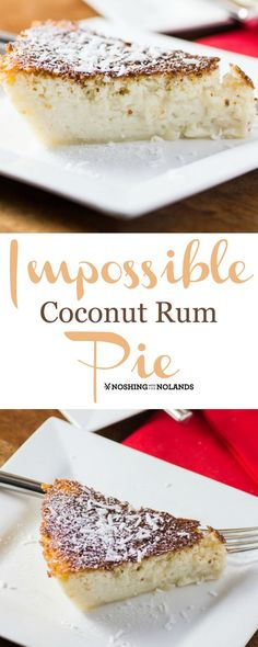 Impossible Coconut Rum Pie by Noshing With The Nolands is one of the easiest desserts you'll ever make! This scrumptious pie is baked to perfection with it's tender crust and creamy center! Use GF bisquick Dessert Simple, Coconut Rum, Coconut Recipes, Sweet Recipes, Cake Recipes, Dessert Recipes, Bisquick Recipes, Easy Pie, Sweet Pie
