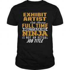 Exhibit Artist #jobs #tshirts #EXHIBIT #gift #ideas #Popular #Everything #Videos #Shop #Animals #pets #Architecture #Art #Cars #motorcycles #Celebrities #DIY #crafts #Design #Education #Entertainment #Food #drink #Gardening #Geek #Hair #beauty #Health #fitness #History #Holidays #events #Home decor #Humor #Illustrations #posters #Kids #parenting #Men #Outdoors #Photography #Products #Quotes #Science #nature #Sports #Tattoos #Technology #Travel #Weddings #Women