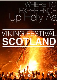 How To See An Authentic Viking Festival In Scotland (1)