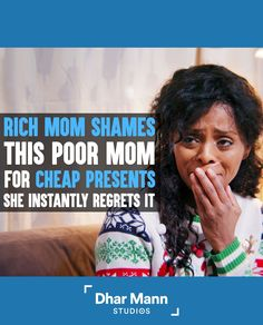 Rich Mom Shames A Poor Mom For Cheap Presents, Instantly Regrets It | Dhar Mann. Holidays are not about how much money you spend. They're about how much love you give. For more motivational videos, visit DharMann.com #DharMann Cheap Presents, Hispanic Men, Social Media Company, Homeless Man, Steve Harvey, Watch Tv Shows, Advertising Ads, Rich Kids