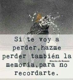 Si te voy a perder True Quotes, Great Quotes, Word 2, Words Worth, English Quotes, Love Words, Good Company, Thoughts, Feelings