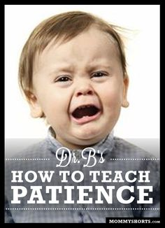 Great article-Teaching Toddlers Patience--practical suggestions (and distracting them isn't one of them)!