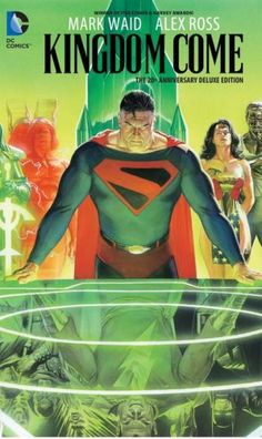 Eisner Award-winning artist Alex Ross provides an amazing new cover painting for this new edition of KINGDOM COME, which features a deluxe foldout cover only on its first printing!) Written by Mark Waid Alex Ross, Kingdom Come, Comic Book Covers, Comic Books Art, Book Art, Comic Art, Dc Comics, Mark Waid, Comics Kingdom
