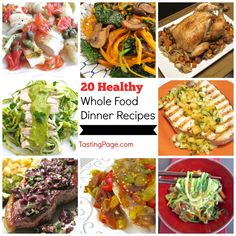 20 Healthy Whole Food Dinner Recipes — Tasting Page
