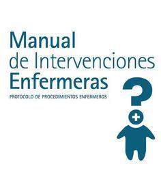 Manual de Intervenciones Enfermeras – Libro Recomendado (y otras descargas gratuitas)