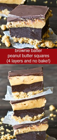 4 Layer no-bake Brownie Batter Peanut Butter Squares. Ready in under 30 minutes to satisfy your chocolate and peanut butter cravings! via (Baking Desserts Squares) Diet Desserts, Easy Desserts, Delicious Desserts, Yummy Food, Baking Desserts, Brownie Recipes, Chocolate Recipes, Cookie Recipes, Dessert Recipes