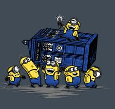 The Minions now have the Tardis!  Look out world!