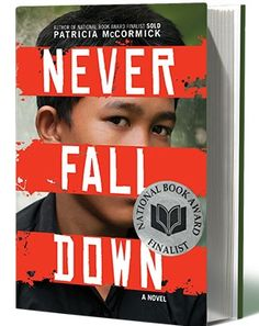 CBC Diversity Book Spotlight: 'Never Fall Down' written by Patricia McCormick. A National Book Award finalist in 2012.