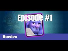Clash Royal Epic Series | Episode 1 - The Bowler!