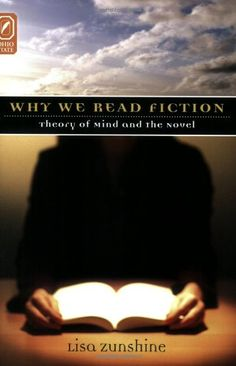 Why We Read Fiction: Theory of Mind and the Novel (Theory and Interpretation of Narrative) The Sky Is Falling, Cognitive Psychology, Why Read, Pride And Prejudice, Novels, Fiction, Mindfulness, Reading, Theory
