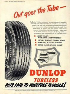 """Going back over 50 years for our #ThrowbackThursday, have a look at this 'Out goes the Tube' advert from September 22, 1954. """"Dunlop Tubeless puts paid to puncture trouble!"""" #Dunlop #tyres"""