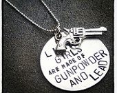 Hand Stamped Tag Girls are made of gunpowder and lead with gun charm