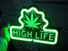 'HIGH LIFE' NEON SIGN