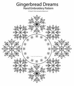 GingerbreadDreams - hand embroidered snowflakes
