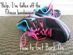 How To Jump Back On The Fitness Wagon