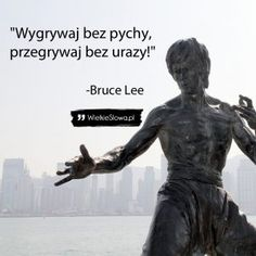 Wygrywaj bez pychy, przegrywaj… Positive Quotes, Motivational Quotes, Inspirational Quotes, Bruce Lee Photos, Soul Healing, Motto, Work Inspiration, Good Advice, Self Improvement