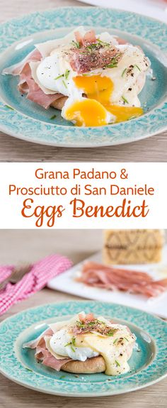 Treat yourself to a brunch with a difference with these richly indulgent Italian Eggs Benedict, made with Grana Padano and Prosciutto di San Daniele