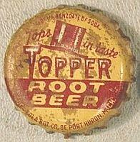Topper Root Beer Tops in taste, bottle cap Port Huron Michigan, Michigan Usa, Coca Cola Bottling Company, Soda Bottles, Root Beer, Bottle Caps, Graphics, Crown, Club