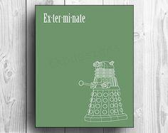 Hey, I found this really awesome Etsy listing at https://www.etsy.com/listing/157489080/doctor-who-dalek-print-exterminate