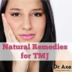 TMJ Natural remedies http://www.draxe.com #health #holistic #natural