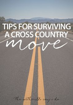 Tips for Surviving a Cross Country Move