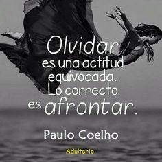 PC Quotes, Movie Posters, Movies, Paulo Coelho, Forget, Spiritual Awakening, Hipster Stuff, Attitude, Quotations