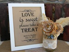 Love is Sweet Wedding Sign Rustic Shabby Chic by justforkeeps, $10.00