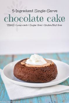 5-Ingredient Single-Serve Chocolate Cake (THM:S, Low-carb, Sugar free, Gluten and Nut free)
