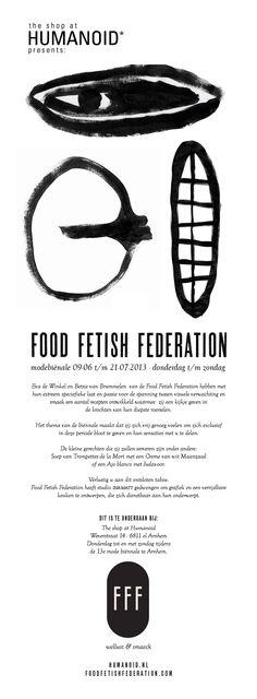 Food Fetish Federation at The shop at HUMANOID*